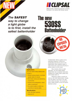 The new 530SS Battenholder
