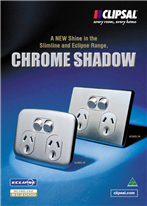 Chrome Shadow, A new shine in the Slimline and Eclipse Range