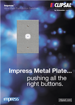 Impress Metal Plate… pushing all the right buttons. Impress Metal Plate Push-Button Switches, 25476