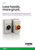 Less hassle, more grunt. 56 Series Heavy-Duty Switchgear Range Extension 56SWHS Shallow and 56SWH Deep Surface Switches, 114104