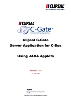 General Instructions - Clipsal C-Gate, Server Application for C-Bus, Using JAVA Applets, Example Applets, Release 1.0.0, 11 July 2000