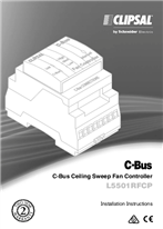 Installation Instructions - F2228 - L5501RFCP C-Bus Ceiling Sweep Fan Controller, MS18540